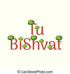 Tu BiShvat. Jewish festival of fruit trees. Event name -...