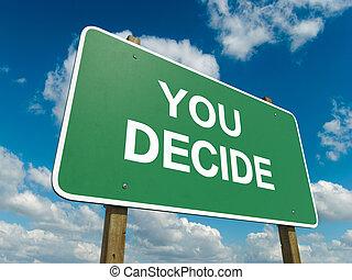 tu, decidir