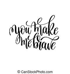 tu, fazer, mim, bravos, preto branco, modernos, escova, caligrafia