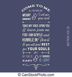 tudo, biblicos, dar, mim, cansado, vontade, matthew, sobrecarregado, rest., frase, tu, venha, evangelho