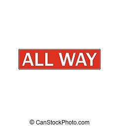 tudo, maneira, parada, sinal., ilustração