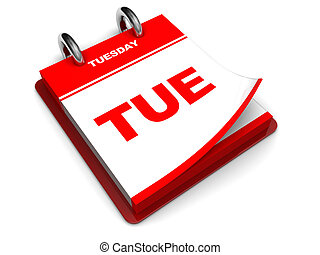 tuesday calendar - 3d illustration of calendar with tuesday ...