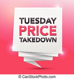 TUESDAY PRICE TAKEDOWN, poster design element