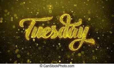 Tuesday Wishes Greetings card, Invitation, Celebration...