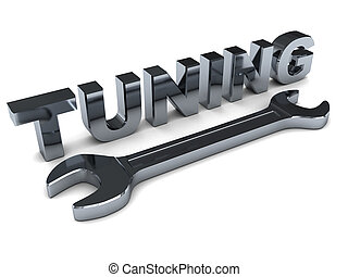 tuning - 3d illustration of steel wrench and text 'tuning'