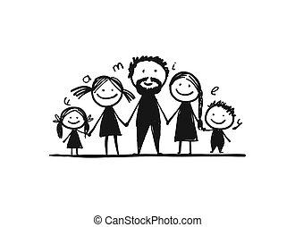tuo, famiglia, felice, insieme, schizzo, disegno