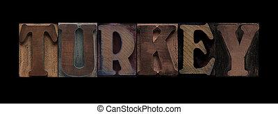 Turkey in old wood type