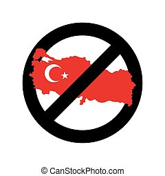 Turkey Is Prohibited. Emblem of sanctions for Turkish goods and products. Prohibiting  sign and map of Turkey. Forbidding sign