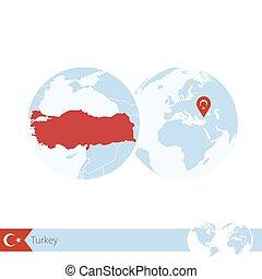 Turkey on world globe with flag and regional map of Turkey.