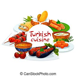 Turkish cuisine, vector Turkey authentic food restaurant menu, traditional dishes. Turkish shish kebab skewers, pie of scalded cakes, red lentil and illa soup, imam bajaldi and cakes with melted milk