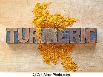 Turmeric word in wood type