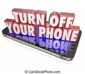 Turn Off Your Mobile Cell Phone Polite Manners Quiet Silent...