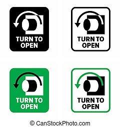 """""""Turn to open"""" indicative information sign"""