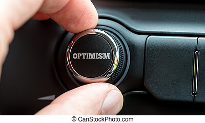 Turning a power button reading - Optimism - Close up of the...