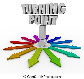 Turning Point Colorful Arrows Important Paths - Which path...