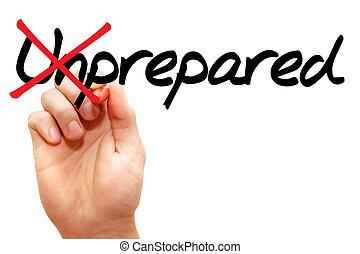 Turning the word Unprepared into Prepared