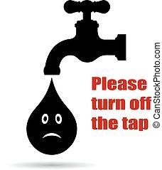 turno, rubinetto, spento, cartellone