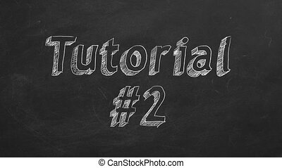 """Tutorial 2 - Hand drawing and animated text """"Tutorial #2"""" on..."""