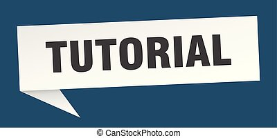 tutorial speech bubble. tutorial sign. tutorial banner