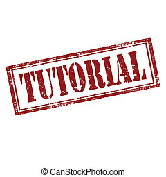 Tutorial-stamp - Grunge rubber stamp with text Tutorial, ...