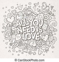 tutto, amore, scarabocchiare, mano, vettore, bisogno, disegnato, lei, cartone animato