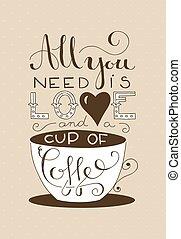 tutto, amore, tazza, c, bisogno, lei