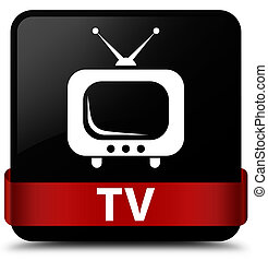 TV black square button red ribbon in middle