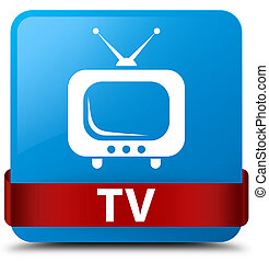 TV cyan blue square button red ribbon in middle