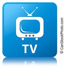 TV cyan blue square button