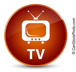 TV elegant brown round button