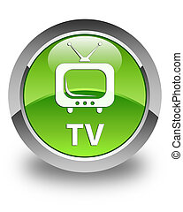 TV glossy green round button
