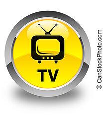 TV glossy yellow round button