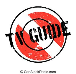 Tv Guide rubber stamp. Grunge design with dust scratches....