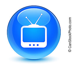 TV icon glassy cyan blue round button
