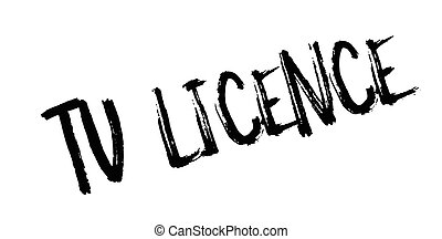 TV Licence rubber stamp. Grunge design with dust scratches....