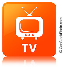 TV orange square button