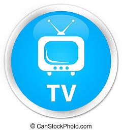 TV premium cyan blue round button