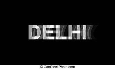 tv, texte, delhi, effet, déformation, glitch, animation, 4k, numérique, boucle