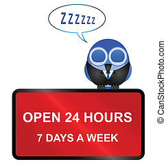 twenty four hour retail sign - Comical Open twenty four hour...