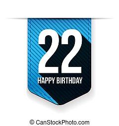 Twenty two years happy birthday ribbon