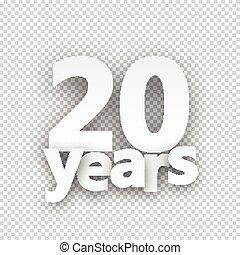 Twenty years paper sign.