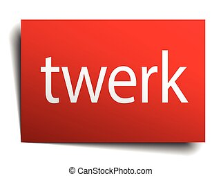 twerk red paper sign on white background