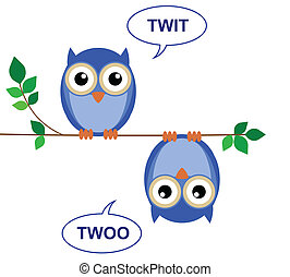 Twit Twoo - Owls sat on a branch calling Twit Twoo