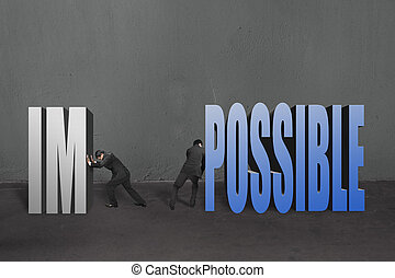 "Two businessmen separate word ""impossible"" to IM and ..."