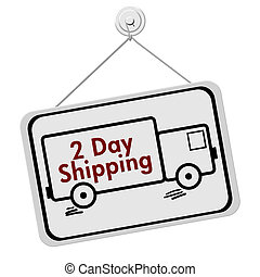 Two Day Shipping Sign