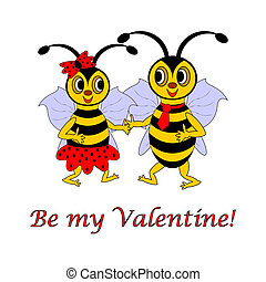 """Two funny cartoon bees with words """"Be my Valentine"""""""