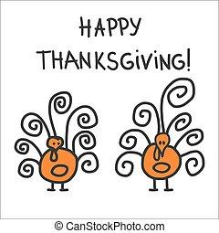 Two hand drawn symbolic turkeys - Two childish hand drawn...