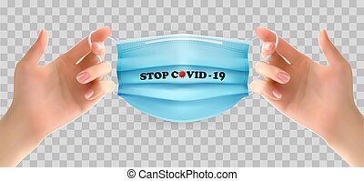 Two hands holding a blue medical mask. Stop Coranavirus ...
