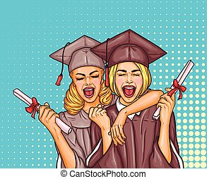 Two pop art excited girls graduate student in a graduation cap and mantle with a university diploma in their hands