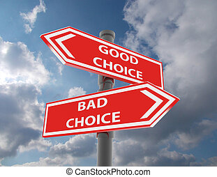 two road signs - good and bad choice